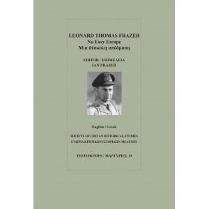 Leonard Thomas Frazer, Μια δύσκολη απόδραση/No easy Escape